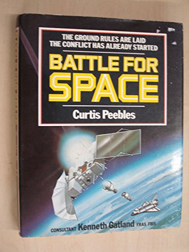 9780713713787: Battle for Space