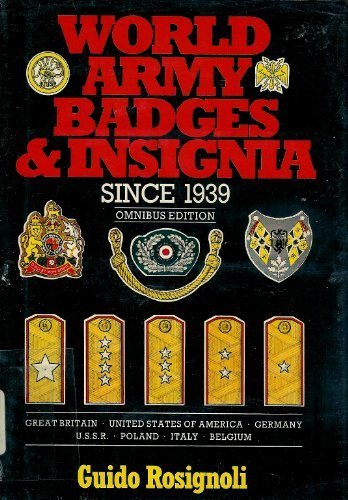 World Army Badges and Insignia Since 1939 (9780713713862) by Guido Rosignoli