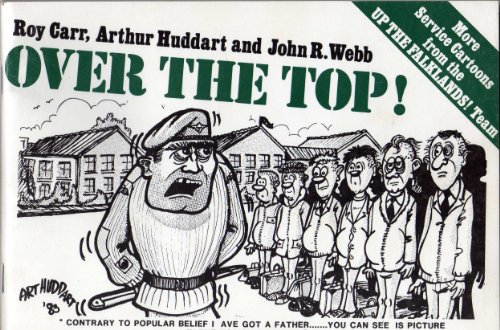 9780713713916: Over the Top!: More Service Cartoons from the 'Up the Falklands' Team