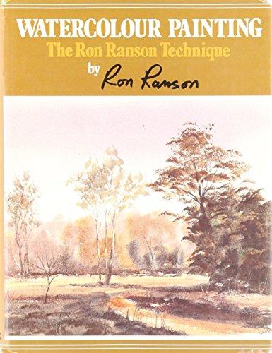 9780713713961: Watercolour Painting: The Ron Ranson Technique