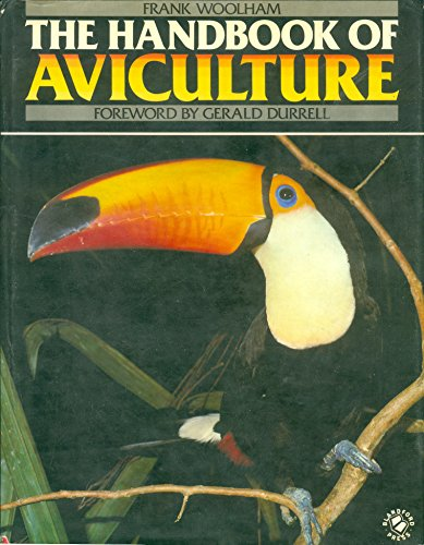 9780713714289: The handbook of aviculture