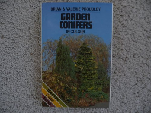 Garden Conifers in Colour (Blandford Colour Series)
