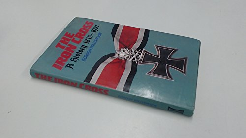 9780713714609: The Iron Cross: A History, 1813-1957
