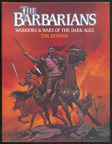 9780713714623: The Barbarians: Warriors and Wars of the Dark Ages