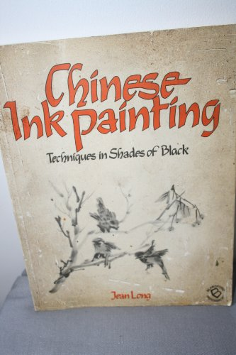 9780713714913: Chinese Ink Painting: Techniques in Shades of Black