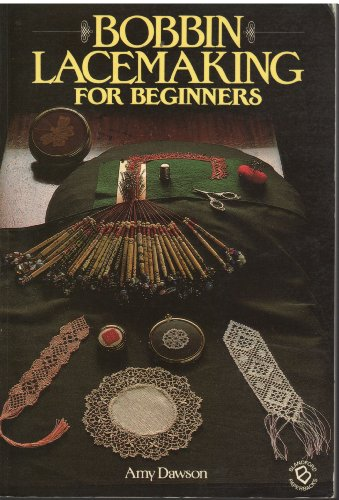 9780713714968: Bobbin lacemaking for beginners