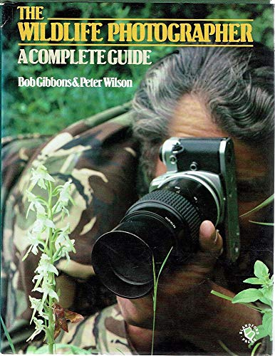 9780713715248: Wildlife Photographer: A Complete Guide