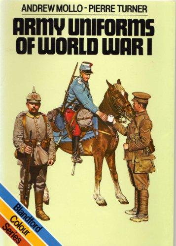 9780713715330: Army Uniforms of World War I (Blandford Colour Series)