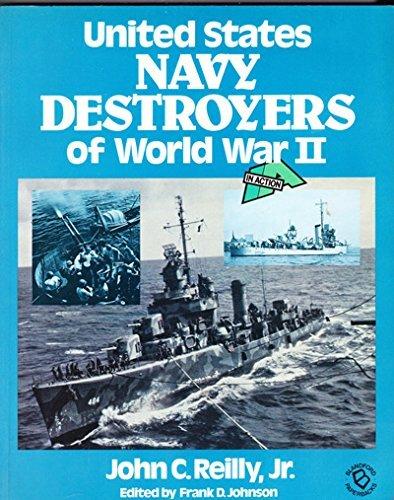 United States Navy Destroyers of World War 2: John C. Reilly Jr.