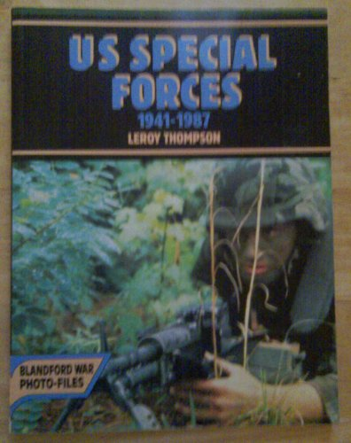 9780713715439: U.S. Special Forces, 1941-1987 (Blandford War Photo-Files)