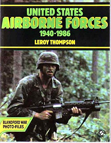 United States Airborne Forces 1940-1986 (Blandford War: Thompson, Leroy