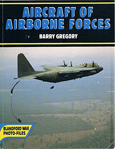 Aircraft of the Airborne Forces: Gregory, Barry