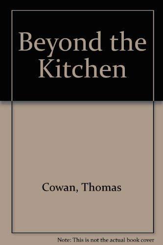9780713715576: Beyond the Kitchen