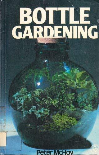 9780713715842: Bottle Gardening