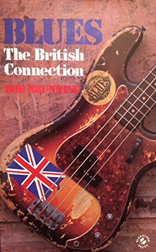 9780713715873: Blues: The British Connection