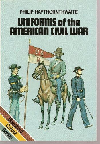 9780713716023: Uniforms of the American Civil War, 1861-65