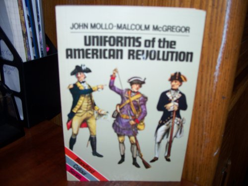 9780713716030: Uniforms of the American Revolution, 1775-81