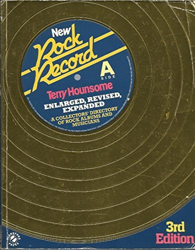 9780713716054: New Rock Record: Collectors' Directory of Rock Albums and Musicians