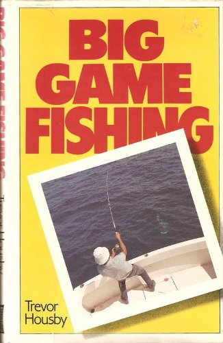 9780713716061: Big Game Fishing