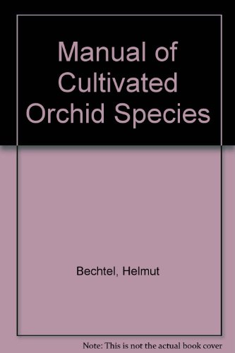 9780713716283: Manual of Cultivated Orchid Species
