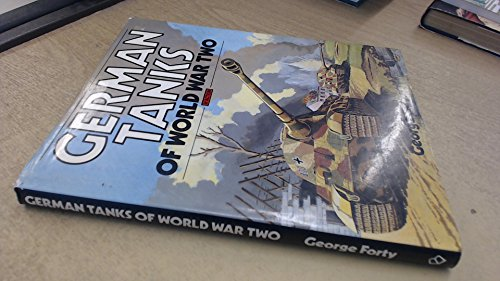 German Tanks of World War Two in: Forty, George