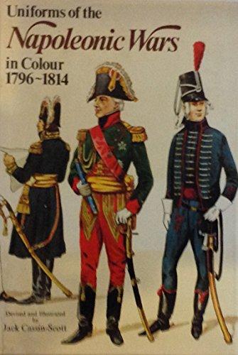 9780713716627: Uniforms of the Napoleonic Wars, 1796-1814