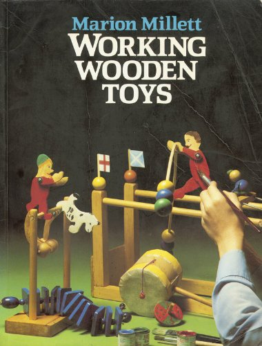 Working Wooden Toys: Millett, Marion
