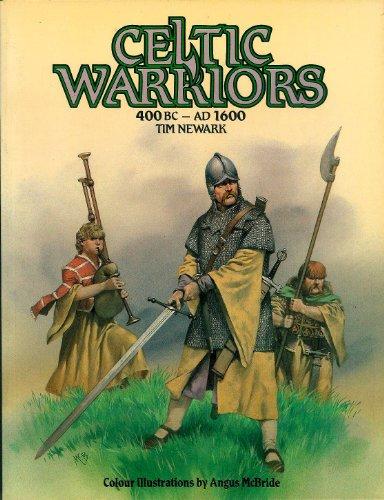 9780713716900: Celtic Warriors: 400 Bc - 1600 Ad