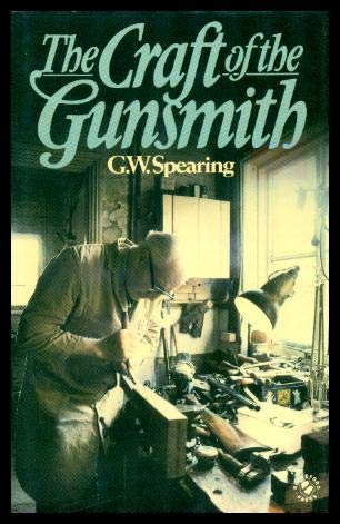 9780713717303: The Craft of the Gunsmith