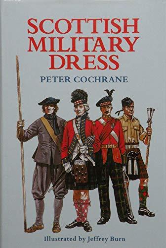 9780713717389: Scottish Military Dress (Uniforms and history)