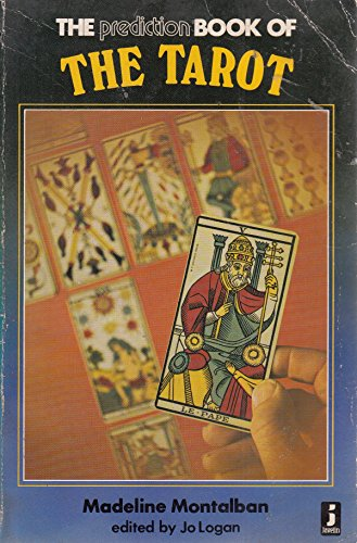 THE PREDICTION BOOK OF THE TAROT: Madeline Montalban