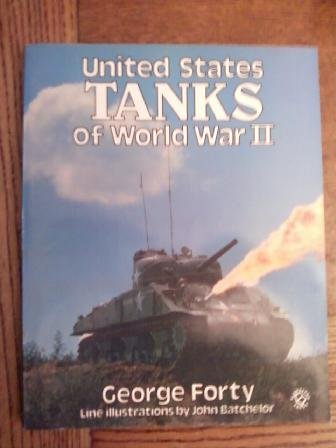 United States Tanks of World War II in Action (In Action Series) (9780713718188) by George Forty