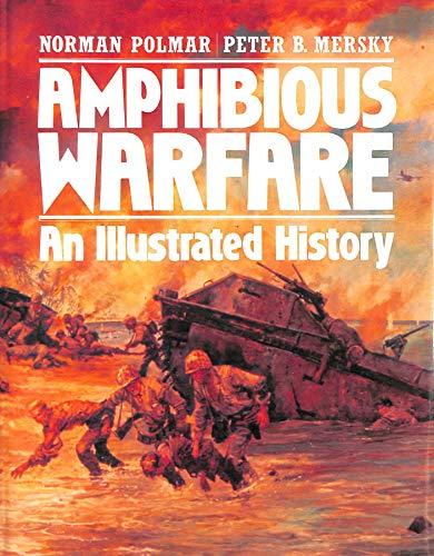 9780713718270: Amphibious Warfare: An Illustrated History
