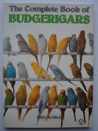 9780713718713: The Complete Book of Budgerigars