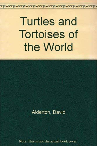 9780713719703: Turtles and Tortoises of the World
