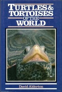 Turtles and Tortoises of the World (0713719702) by David Alderton