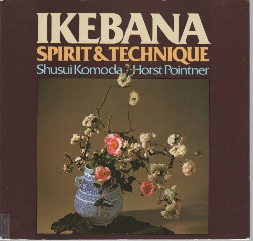 9780713719802: Ikebana: Spirit and Technique