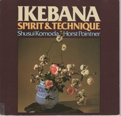 9780713719802: Ikebana: Spirit and Technique