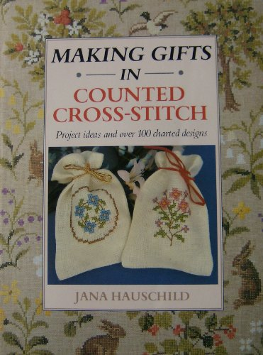 9780713719840: Making Gifts in Cross-stitch