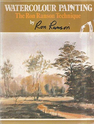 9780713719918: Watercolour Painting: The Ron Ranson Technique