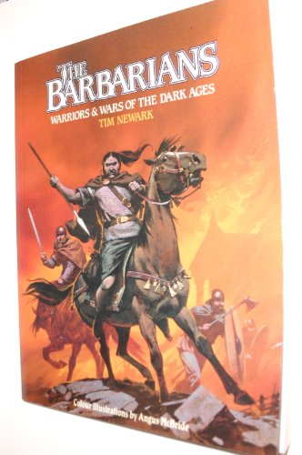 9780713720426: The Barbarians: Warriors and Wars of the Dark Ages