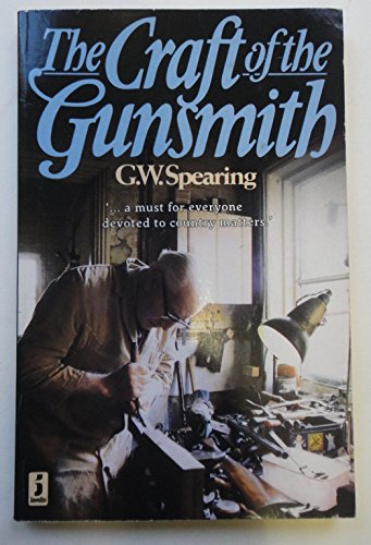 9780713720587: The Craft of the Gunsmith