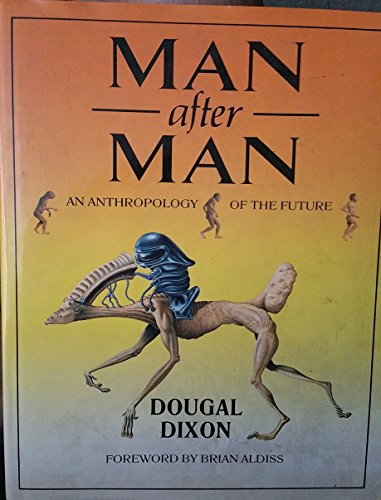 9780713720716: Man After Man: An Anthropology of the Future