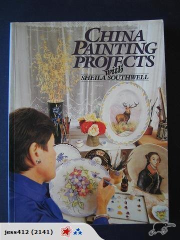 9780713720884: China Painting Projects With Sheila Southwell