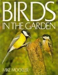 Birds in the Garden: Mockler, Mike