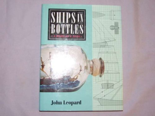 9780713721386: Ships in Bottles: A Modeller's Guide