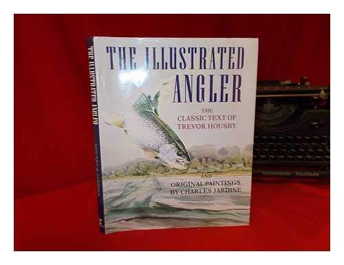 9780713721898: The Illustrated Angler