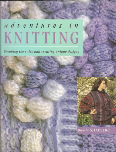 9780713721997: Adventures in Knitting
