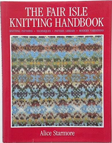 9780713722062: The Fair Isle Knitting Handbook