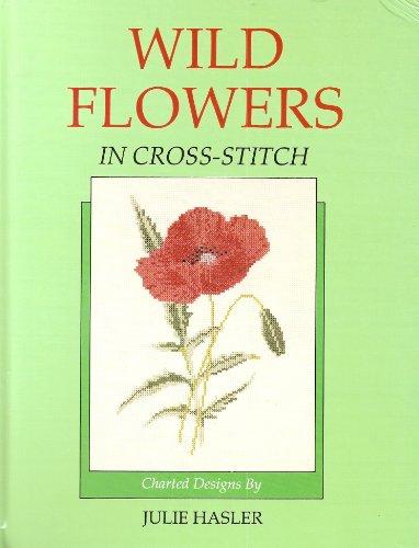 9780713722185: Wild Flowers in Cross Stitch